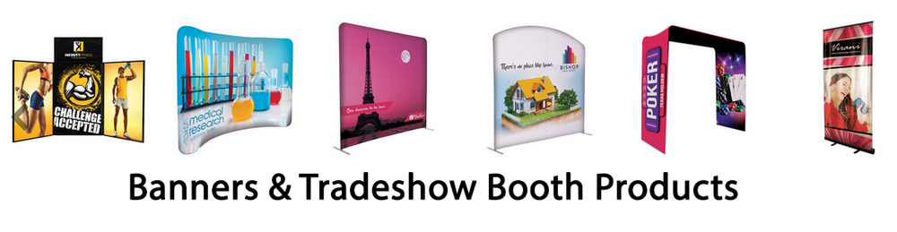 specially banners & tradeshow booth products.